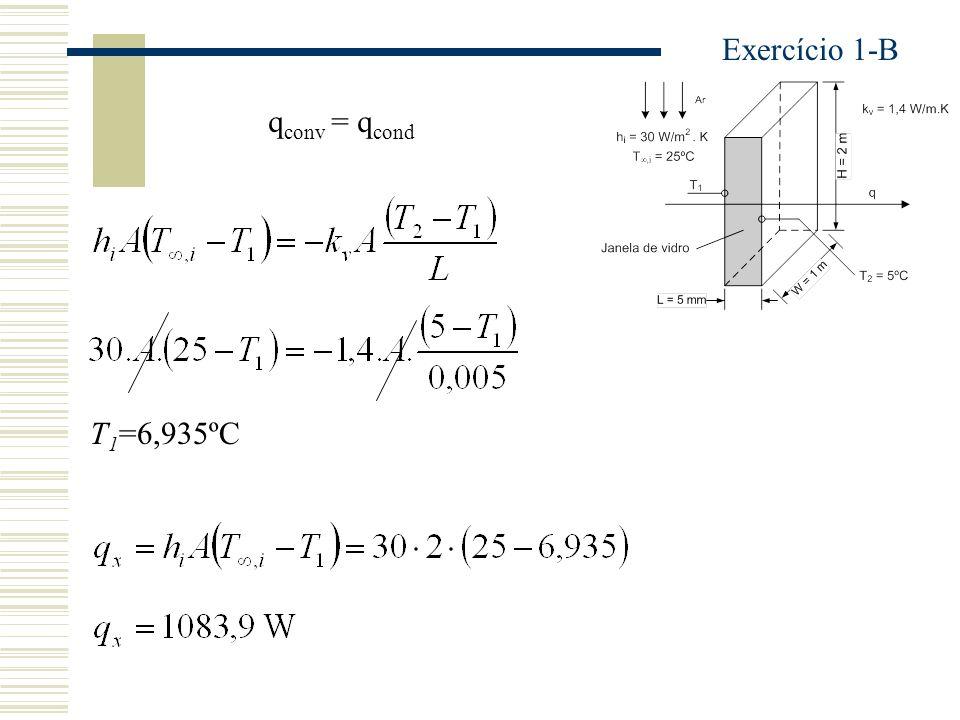 q conv = q cond T 1 =6,935ºC