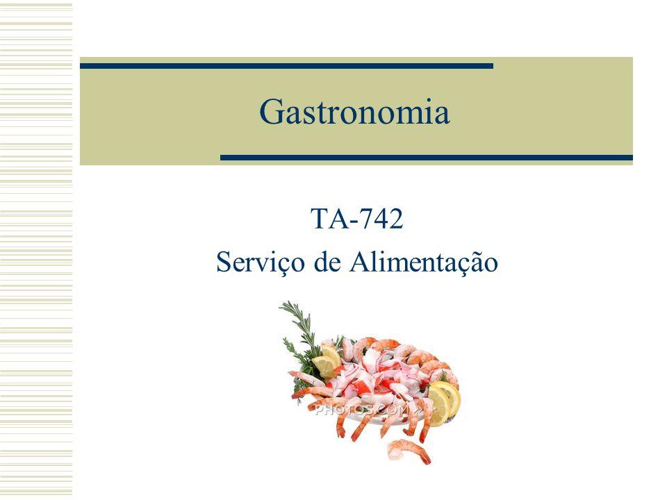 Gastronomia TA-742 Serviço de Alimentação