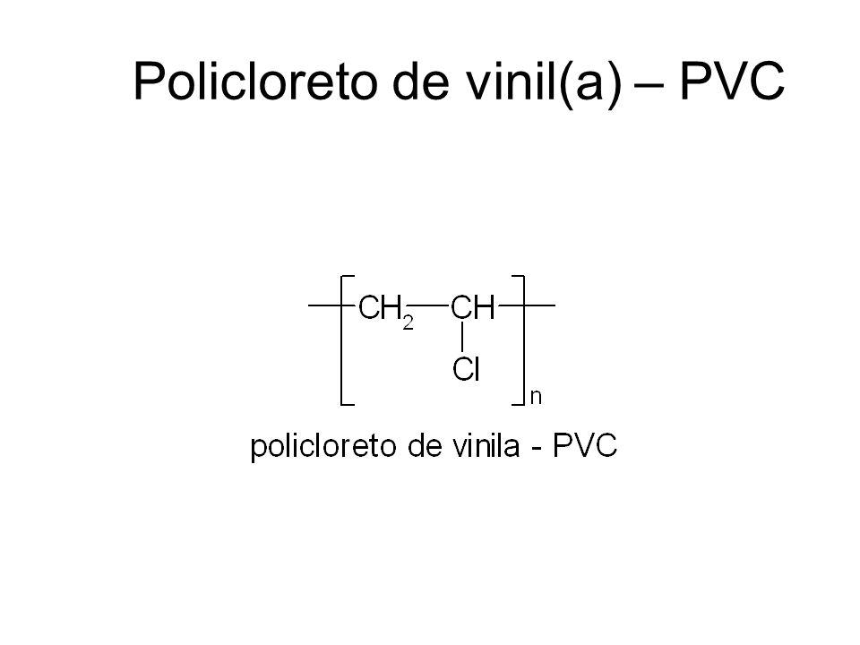 Policloreto de vinil(a) – PVC