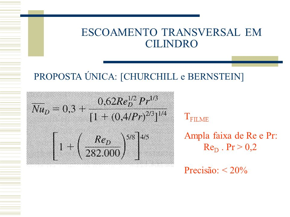 Equação geral : (independente do Escoamento ou Superfície):