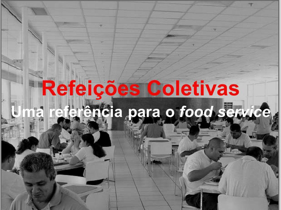Refeições Coletivas Uma referência para o food service