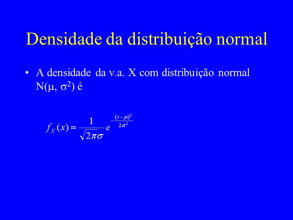 Exemplo As notas dos alunos em um teste têm distribuição normal com média 70 e desvio padrão 10.