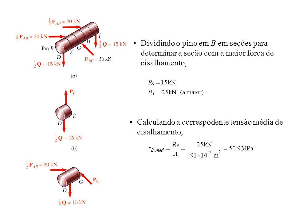 Dividindo o pino em B em seções para determinar a seção com a maior força de cisalhamento, Calculando a correspodente tensão média de cisalhamento, 50