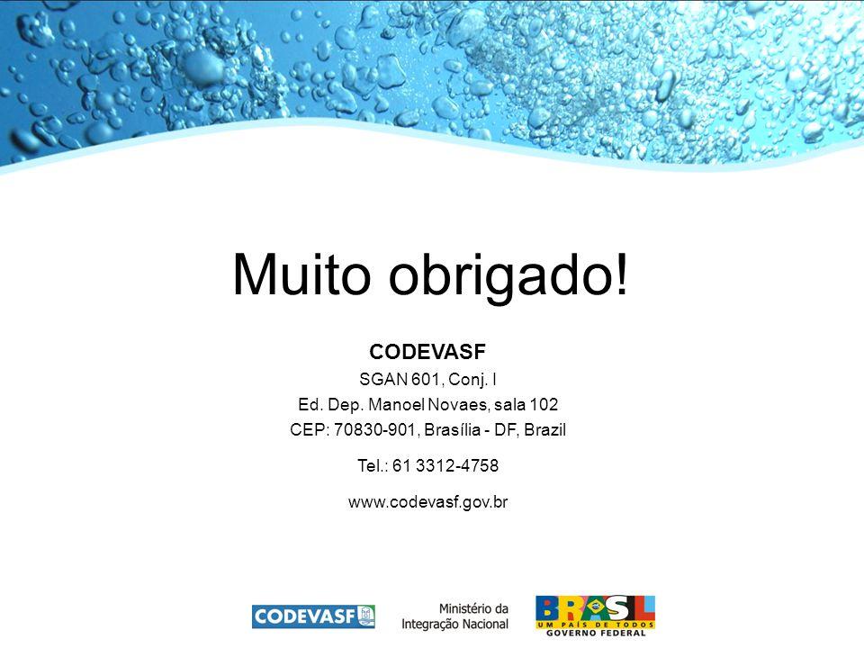 Muito obrigado. CODEVASF SGAN 601, Conj. I Ed. Dep.