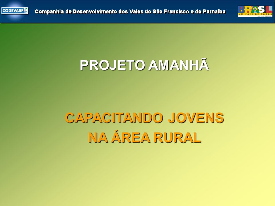 CAPACITANDO JOVENS NA ÁREA RURAL PROJETO AMANHÃ