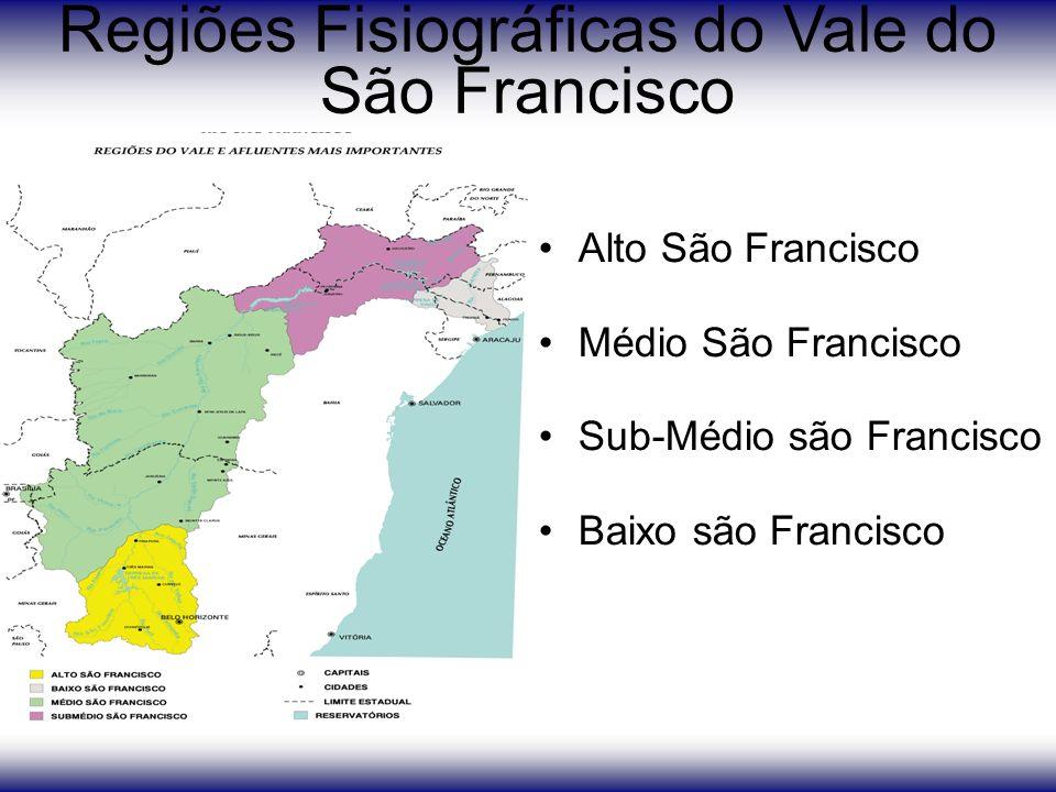 Alto São Francisco Médio São Francisco Sub-Médio são Francisco Baixo são Francisco Regiões Fisiográficas do Vale do São Francisco
