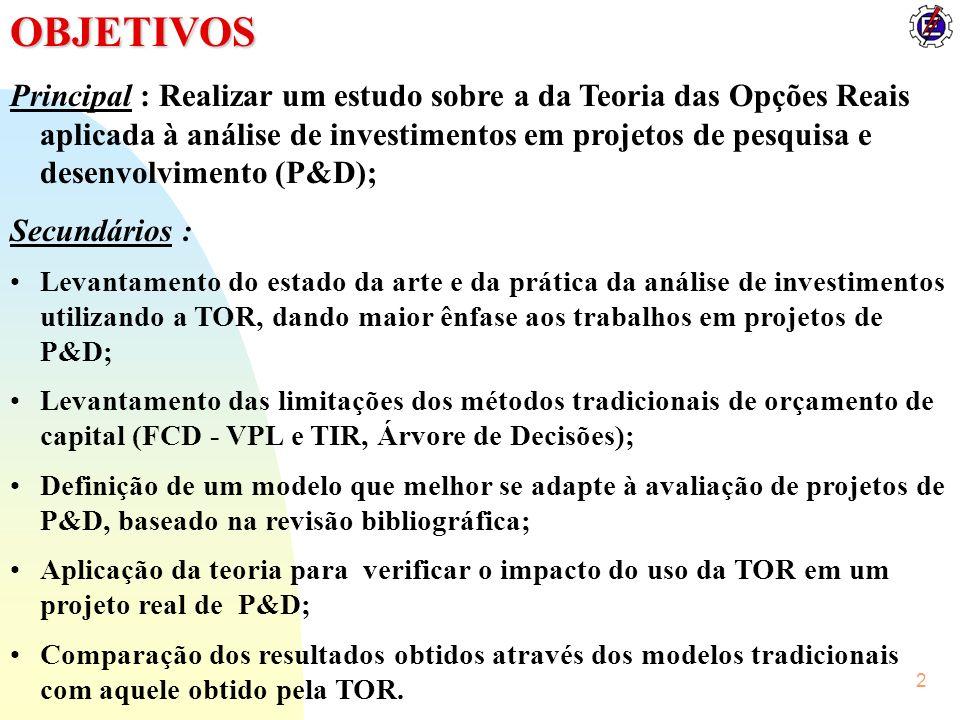 23 VPL (TOR)_2 = R$ 2.813.521 VPL (TOR)_1 = R$ 4.527.568 Como Conclui-se que deve optar-se pela alternativa de comercialização própria, a menos que alguma empresa esteja disposta a pagar o valor de VPL (TOR)_1 pelos direitos sobre o produto.