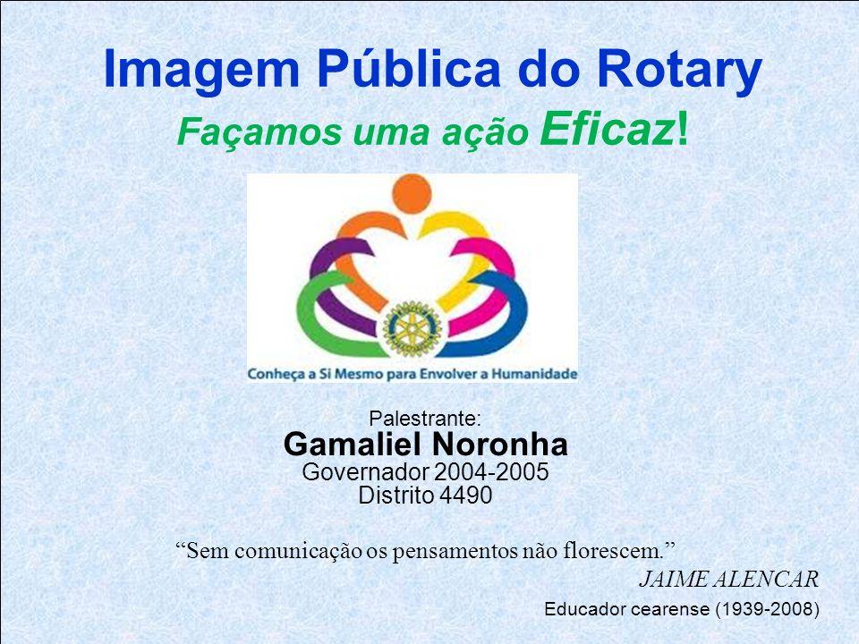 Imagem Pública do Rotary Façamos uma ação Eficaz.