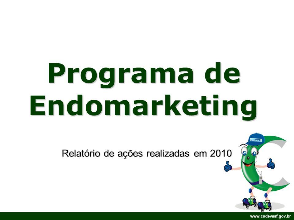 O Programa de Endomarketing O endomarketing é uma ferramenta de gestão que busca: –Facilitar e realizar trocas; –Construindo relacionamentos com o público interno; –Compartilhando os objetivos da empresa ou organização; –Harmonizando e fortalecendo estas relações.