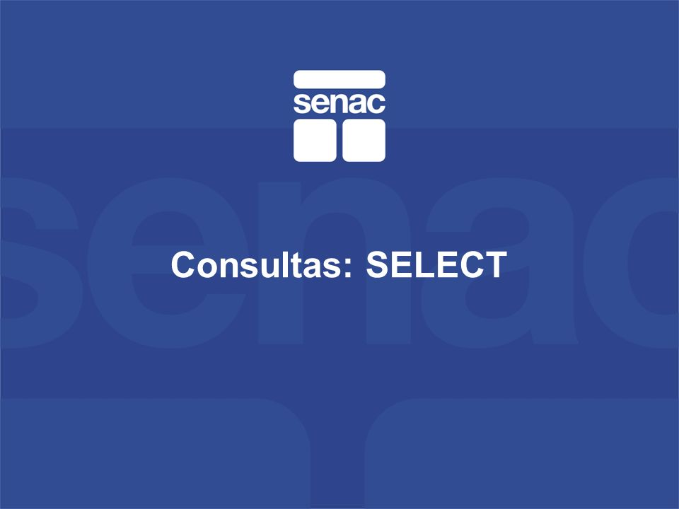 Consultas: SELECT