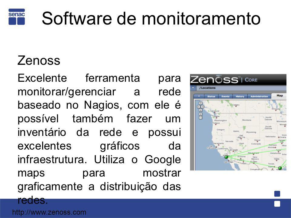 Software de monitoramento Zenoss Excelente ferramenta para monitorar/gerenciar a rede baseado no Nagios, com ele é possível também fazer um inventário