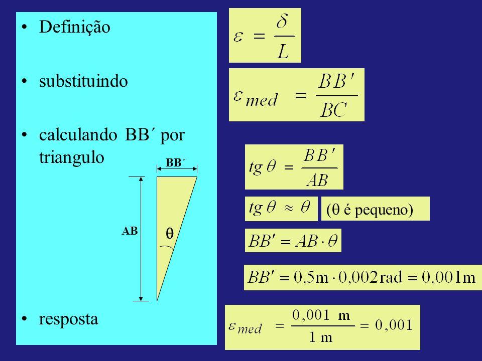 Definição substituindo calculando BB´ por triangulo resposta AB BB´ ( é pequeno)