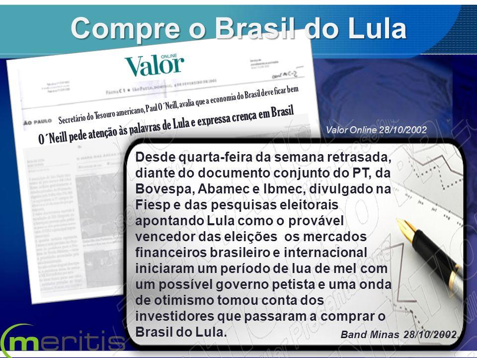O´Neill pede atenção às palavras de Lula e expressa crença em Brasil Secretário do Tesouro americano, Paul O´Neill, avalia que a economia do Brasil de