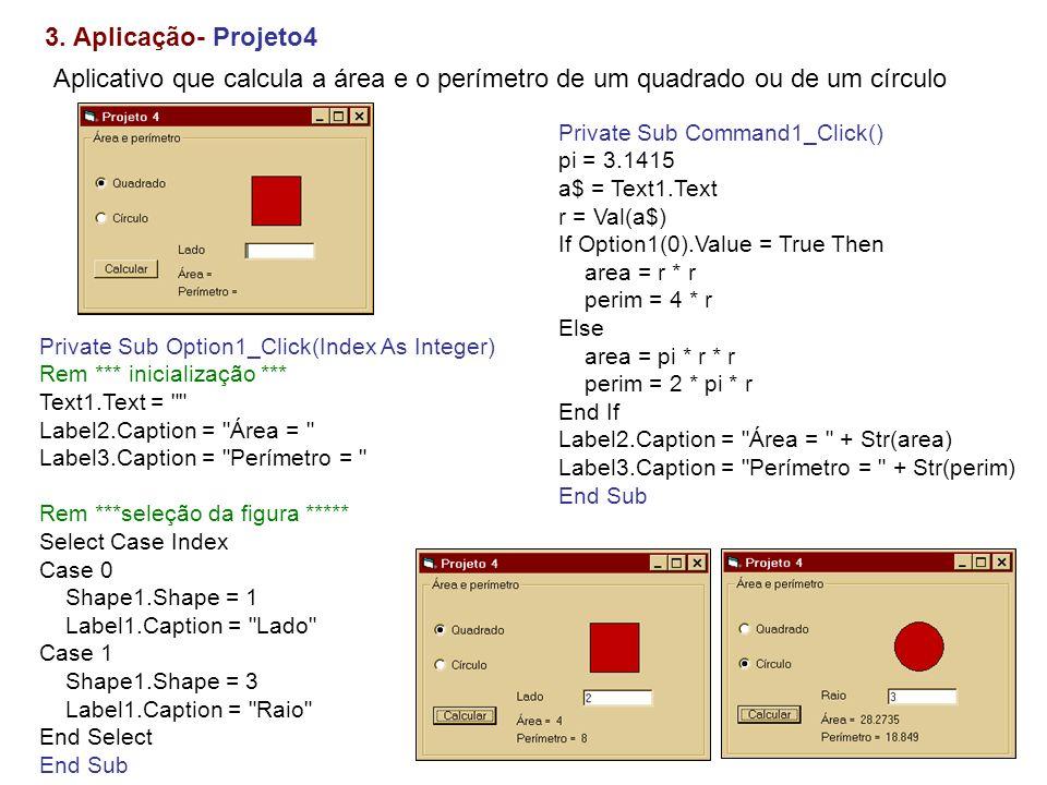 5.2 Aplicação – Projeto 14 Private Sub Form_Load() posição inicial da imagem de animação picAnimate.Left = 0 - picAnimate.Width picAnimate.Top = 500 HScroll1.Min = 1 HScroll1.Max = 300 HScroll1.Value = 100 End Sub Private Sub HScroll1_Change() Timer1.Interval = HScroll1.Max - HScroll1.Value End Sub Private Sub Timer1_Timer() Static numpic If numpic = 7 Then numpic = -1 numpic = numpic + 1 picAnimate.Left = picAnimate.Left + 400 determina se a imagem está fora da figura If (picAnimate.Left) > ScaleWidth Then picAnimate.Left = -3600 picAnimate.Picture = imgLeopard(numpic).Picture End Sub