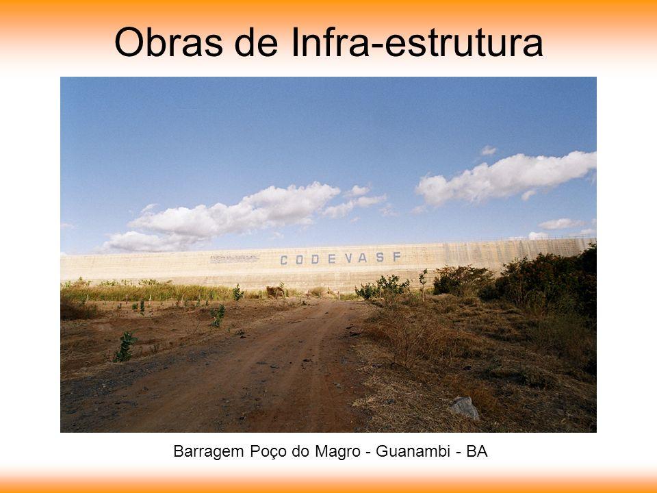 Obras de Infra-estrutura Barragem Poço do Magro - Guanambi - BA