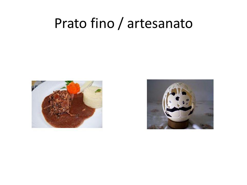 Prato fino / artesanato
