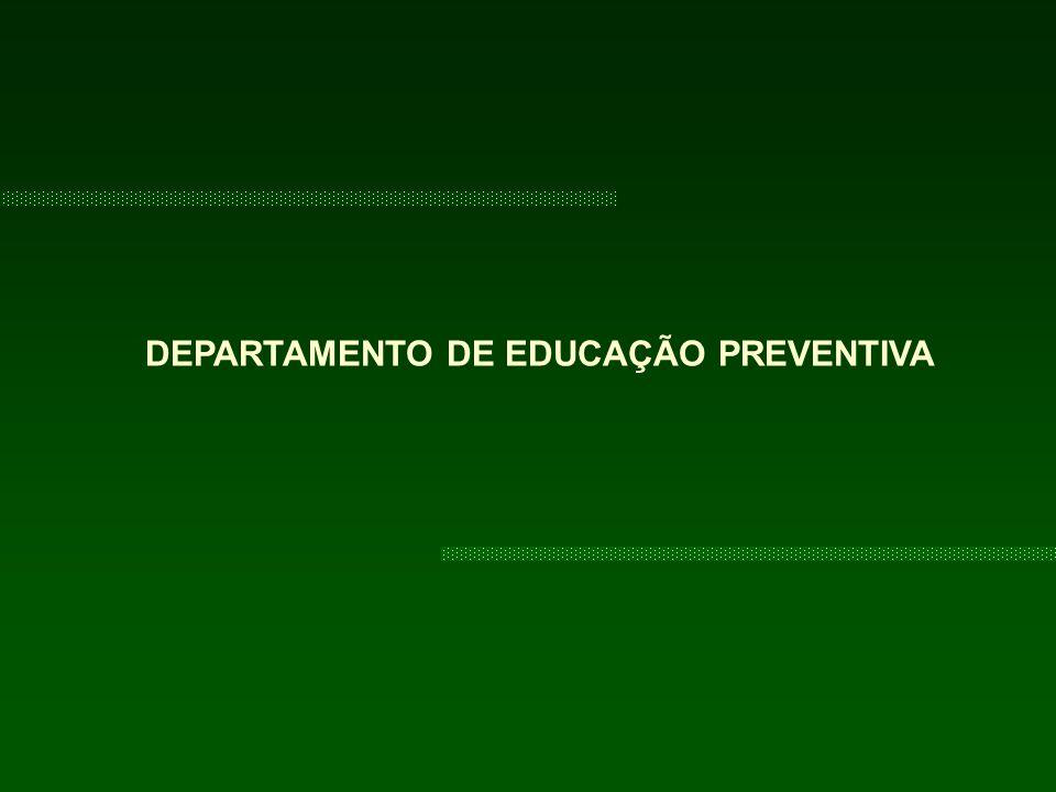 DEPARTAMENTO DE EDUCAÇÃO PREVENTIVA