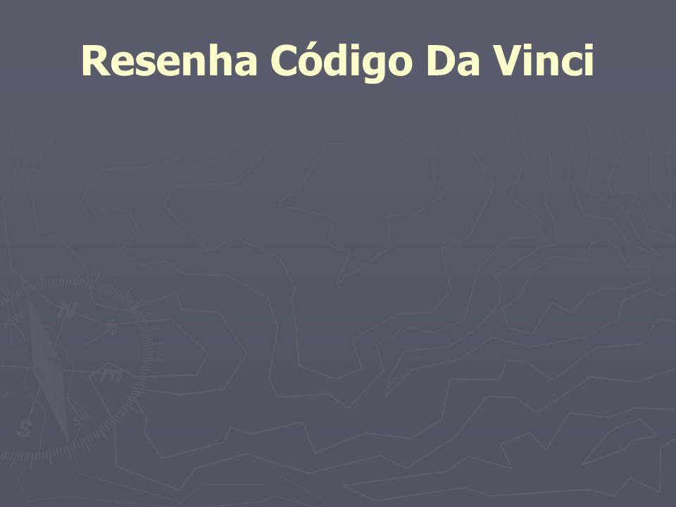 Resenha Código Da Vinci