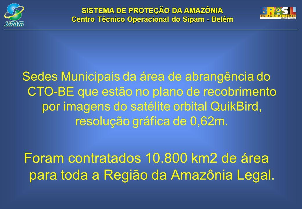 SISTEMA DE PROTEÇÃO DA AMAZÔNIA Centro Técnico Operacional do Sipam - Belém Sedes Municipais da área de abrangência do CTO-BE que estão no plano de re