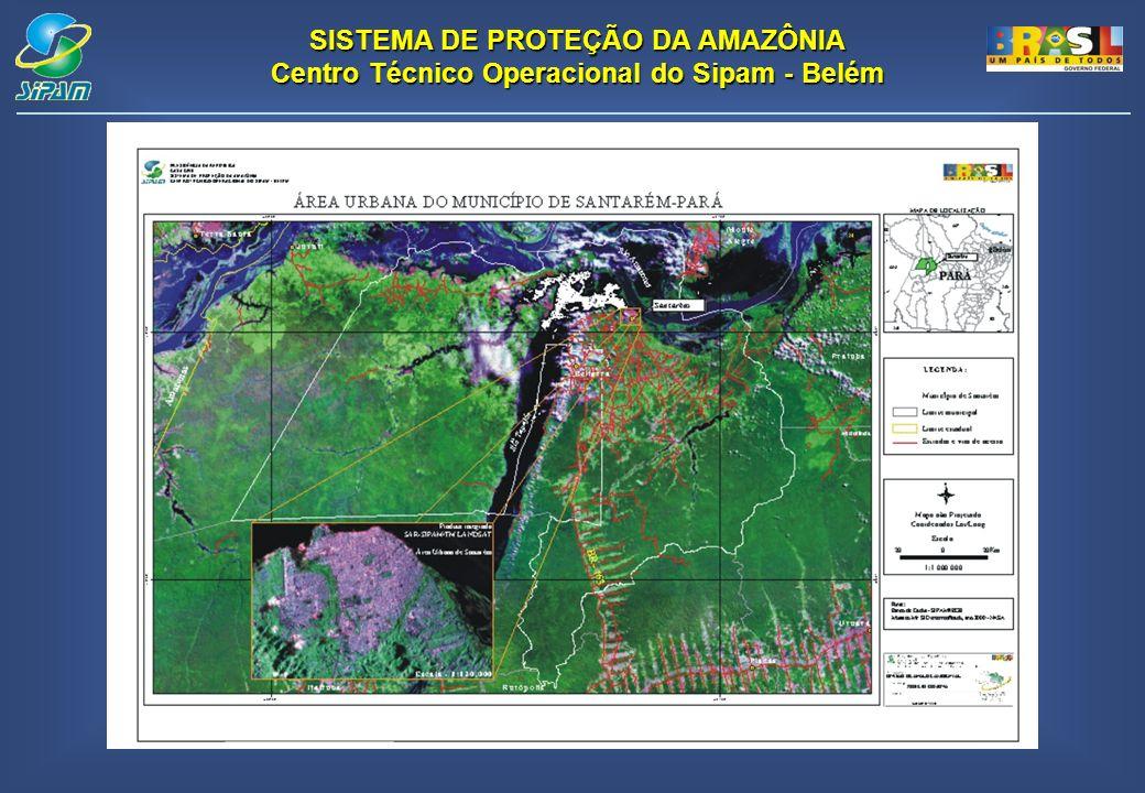 SISTEMA DE PROTEÇÃO DA AMAZÔNIA Centro Técnico Operacional do Sipam - Belém