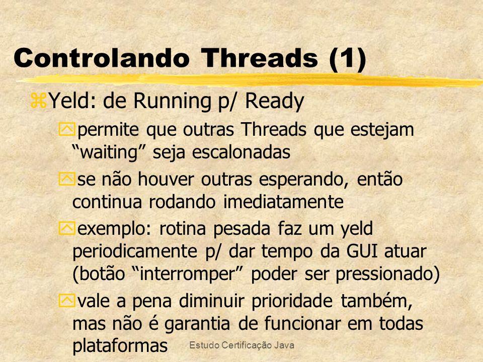 Estudo Certificação Java Lock e Sincronização (6) public synchronized String retrieveMessage() { while (request == false) { try { wait(); } catch (InterruptedException e) {} }request = false; notify(); return message; } public synchronized void storeMessage(String message) { while (request == true) { try {wait(); } catch (InterruptedException e) {} } request = true; this.message = message; notify(); } z Resolve problema de produtor usar store quando já há message