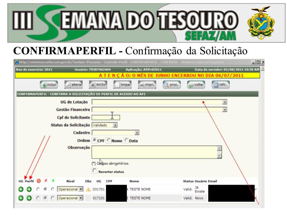 CONFIRMAPERFIL - Confirmação da Solicitação