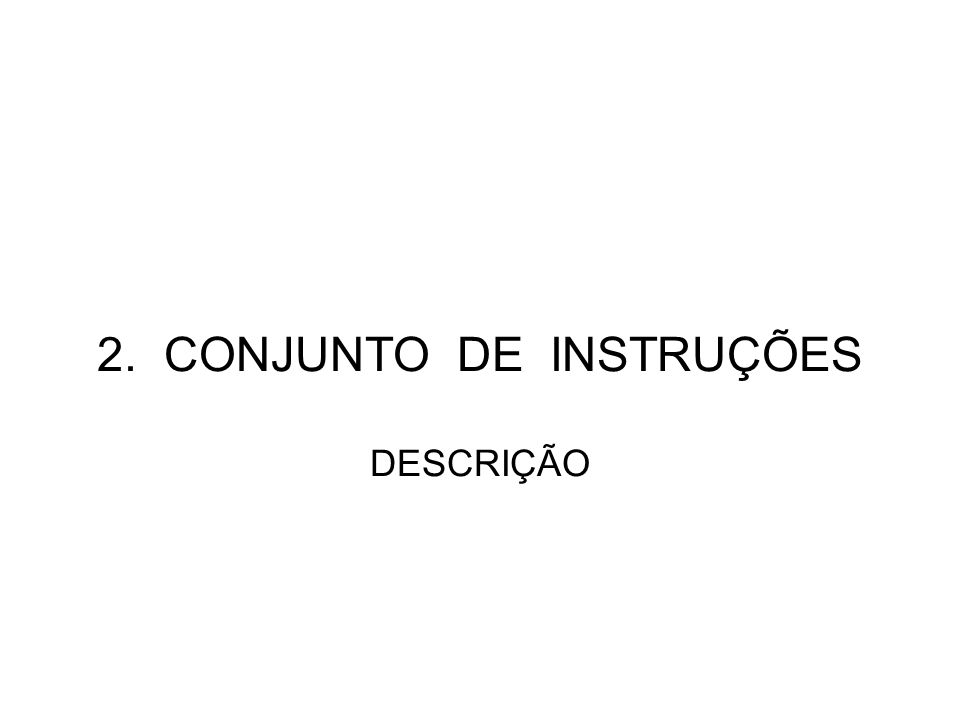 DESCRIÇÃO DA INSTRUÇÃO ADDLW ADDLWAdd Literal and W ------------------------------------------------------- Syntax[label] ADDLW k Operands:0 k 255 Operation:(W) + k (W) Status Affected:C, DC, Z Description:The contents of the W register are added to the eight bit literal k and the result is placed in the W register.