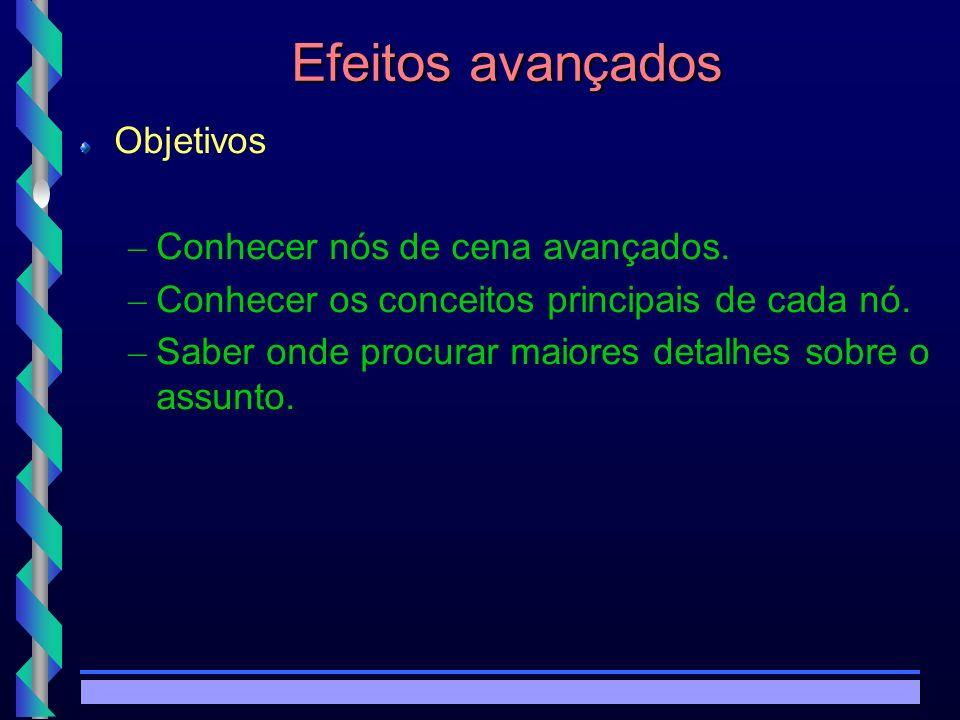 © Copyright MKZ 2002.3PEE 5787 - Realidade Virtual1 Efeitos Avançados Nível de detalhamento – Exemplo