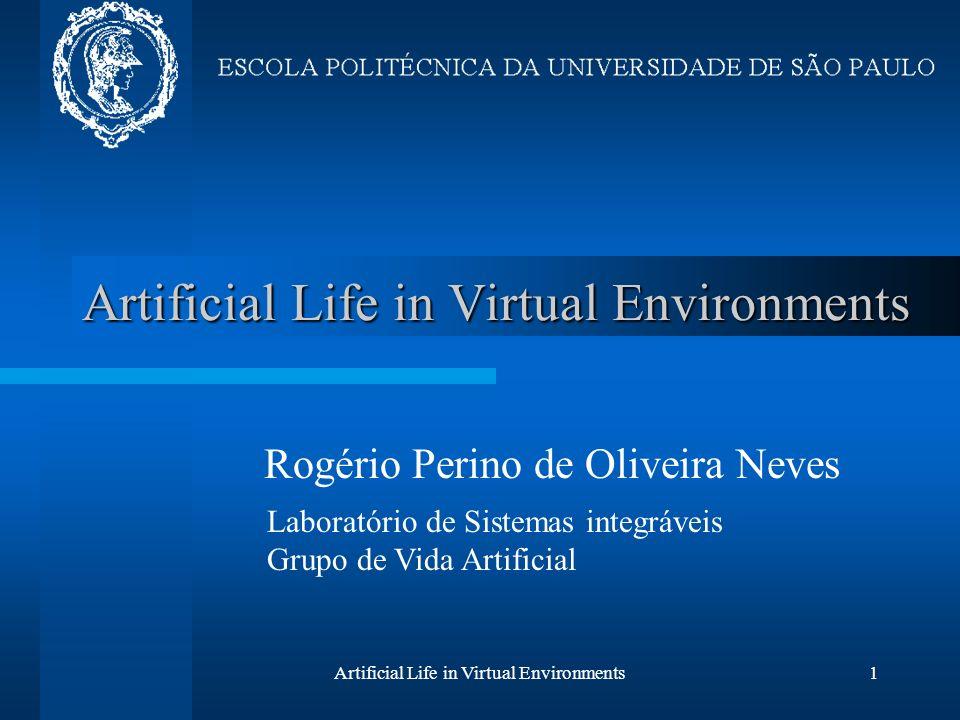2 3 4 5 6 7 8 9 10 11 12 13 14 15 16 17 18 19 20 21 22 23 24 25 26 27 28 29 30 31 32 33 34 35 36 37 38 39 40 41 42 43 44 45 46 47 48 49 50 51 52 53 54 55 56 57 Artificial Life in Virtual Environments12 Projeto A.L.I.V.E.
