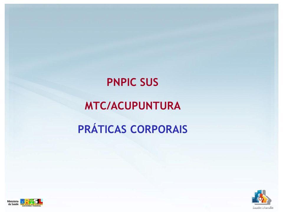 PNPIC SUS MTC/ACUPUNTURA PRÁTICAS CORPORAIS
