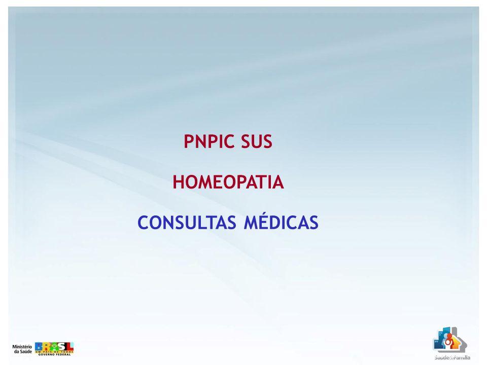 PNPIC SUS HOMEOPATIA CONSULTAS MÉDICAS