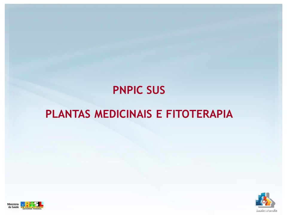 PNPIC SUS PLANTAS MEDICINAIS E FITOTERAPIA