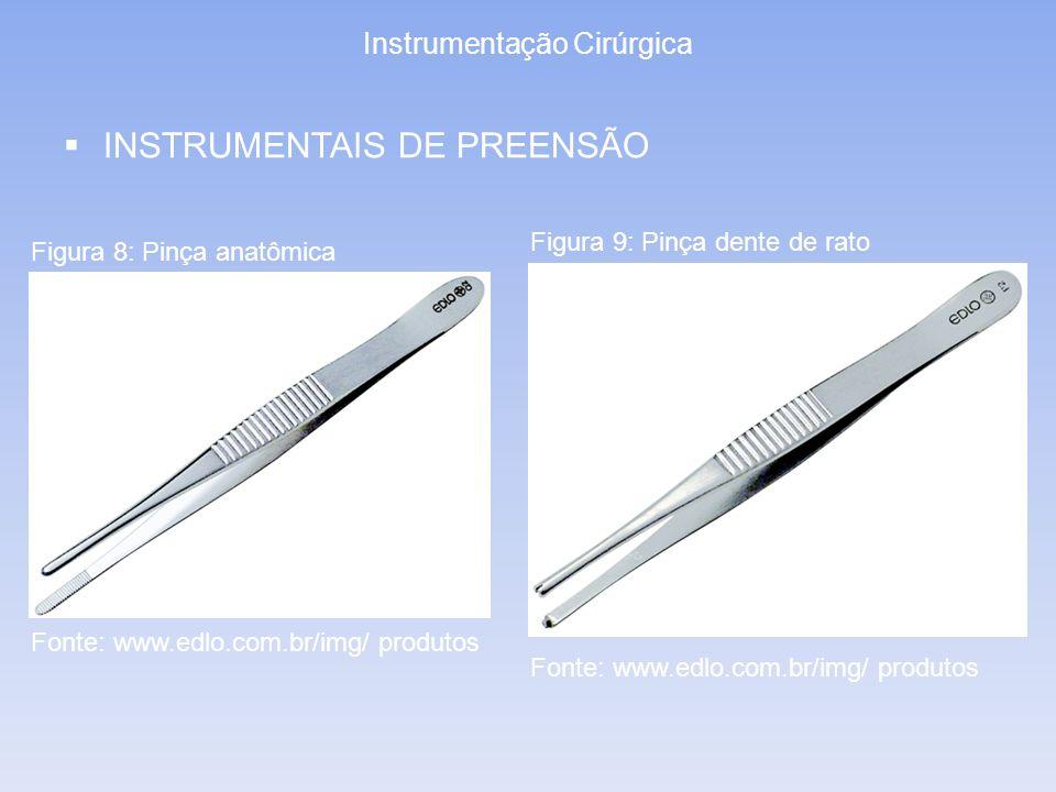 Instrumentação Cirúrgica INSTRUMENTAIS DE PREENSÃO Figura 10: Pinça adson com ranhuras Figura 11: Pinça adson com dente Fonte: www.edlo.com.br/img/ produtos