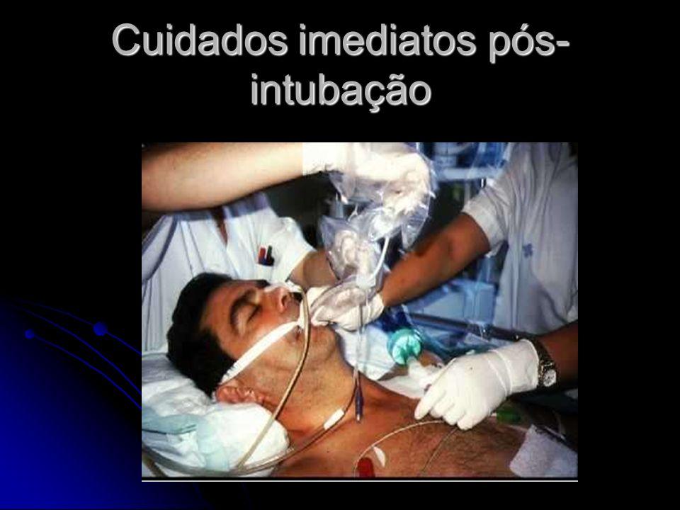 Cuidados imediatos pós- intubação