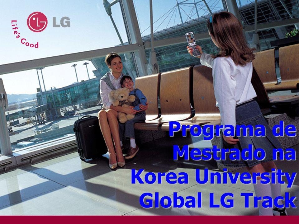 R&D 1 Programa de Mestrado na Korea University Global LG Track