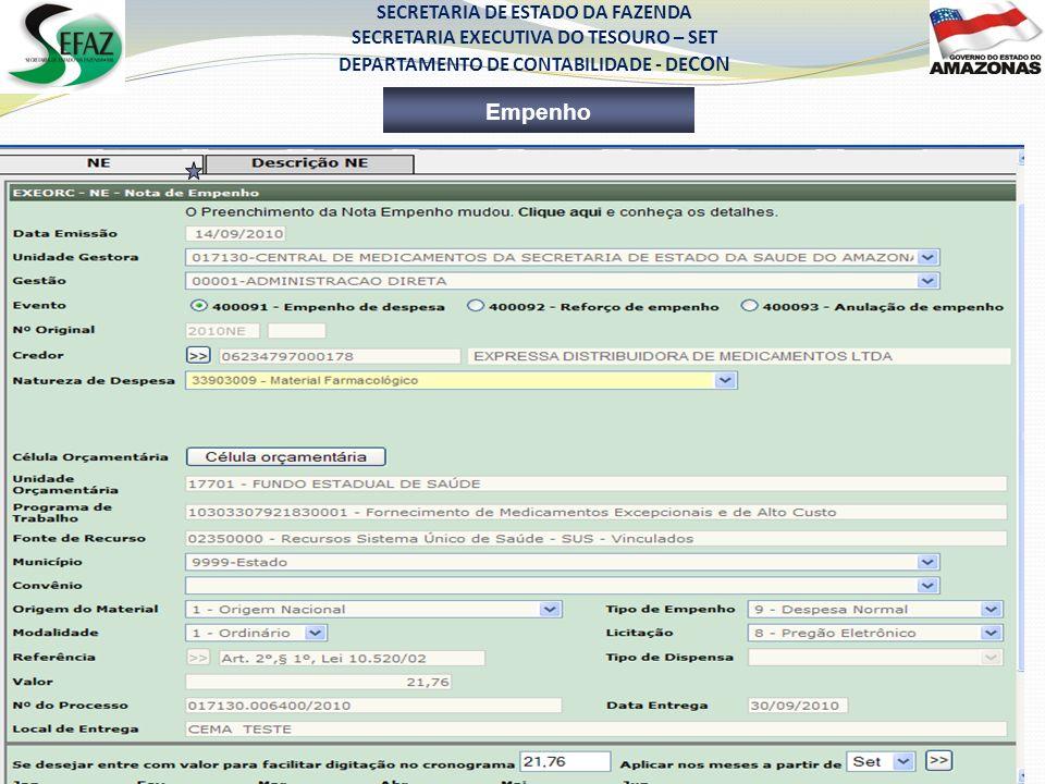 SECRETARIA DE ESTADO DA FAZENDA SECRETARIA EXECUTIVA DO TESOURO – SET DEPARTAMENTO DE CONTABILIDADE - DE CON Empenho