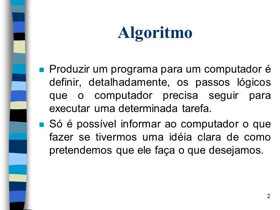 13 Algoritmos Seqüenciais.