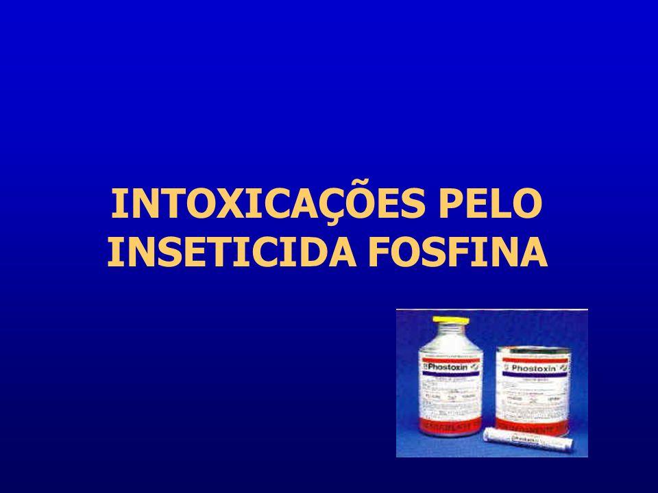 INTOXICAÇÕES PELO INSETICIDA FOSFINA