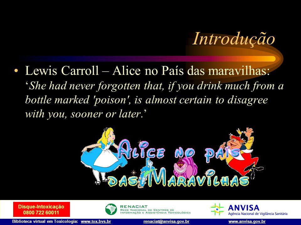 Disque-Intoxicação 0800 722 60011 Biblioteca virtual em Toxicologia: www.tox.bvs.brwww.anvisa.gov.brrenaciat@anvisa.gov.br Introdução Agatha Christie
