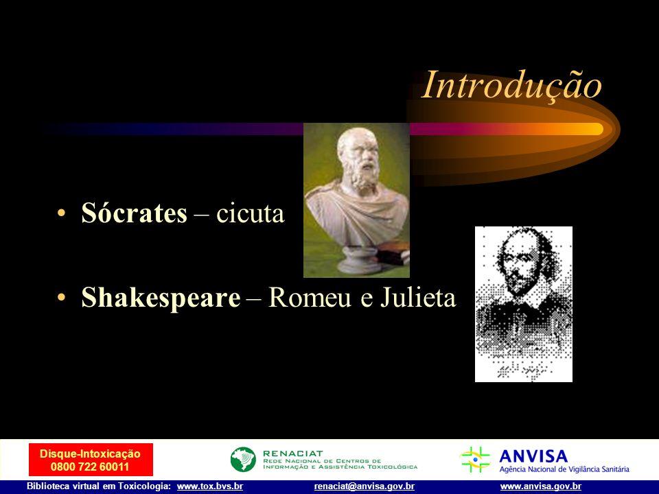 Disque-Intoxicação 0800 722 60011 Biblioteca virtual em Toxicologia: www.tox.bvs.brwww.anvisa.gov.brrenaciat@anvisa.gov.br Introdução Paracelsus (1493