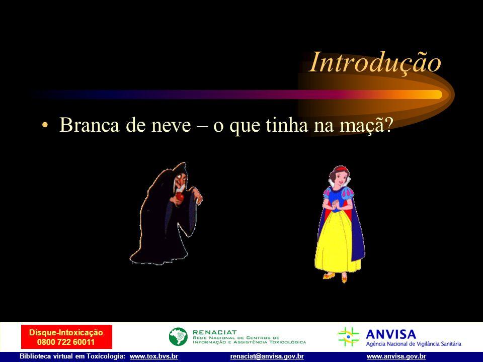 Disque-Intoxicação 0800 722 60011 Biblioteca virtual em Toxicologia: www.tox.bvs.brwww.anvisa.gov.brrenaciat@anvisa.gov.br Introdução Sócrates – cicut