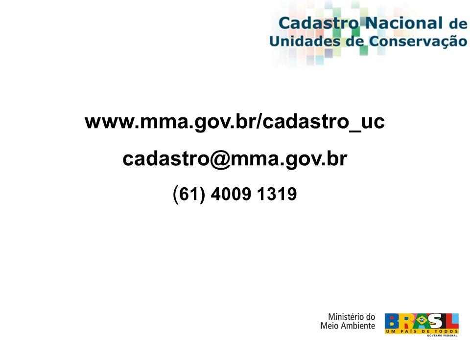 cadastro@mma.gov.br ( 61) 4009 1319