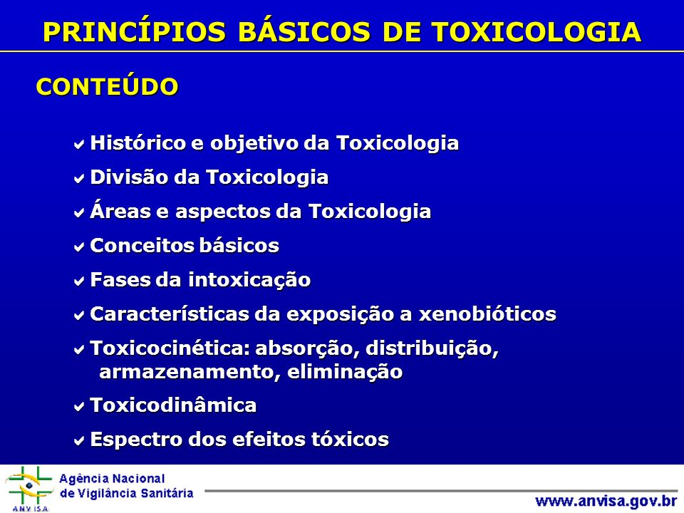 PRINCÍPIOS BÁSICOS DE TOXICOLOGIA CONTEÚDO Histórico e objetivo da Toxicologia Histórico e objetivo da Toxicologia Divisão da Toxicologia Divisão da T