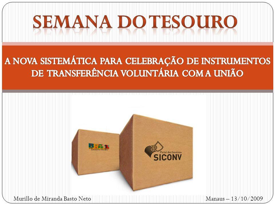 Murillo de Miranda Basto Neto Manaus – 13/10/2009