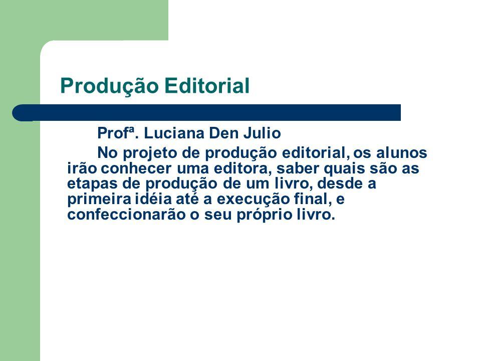 Produção Editorial Profª.