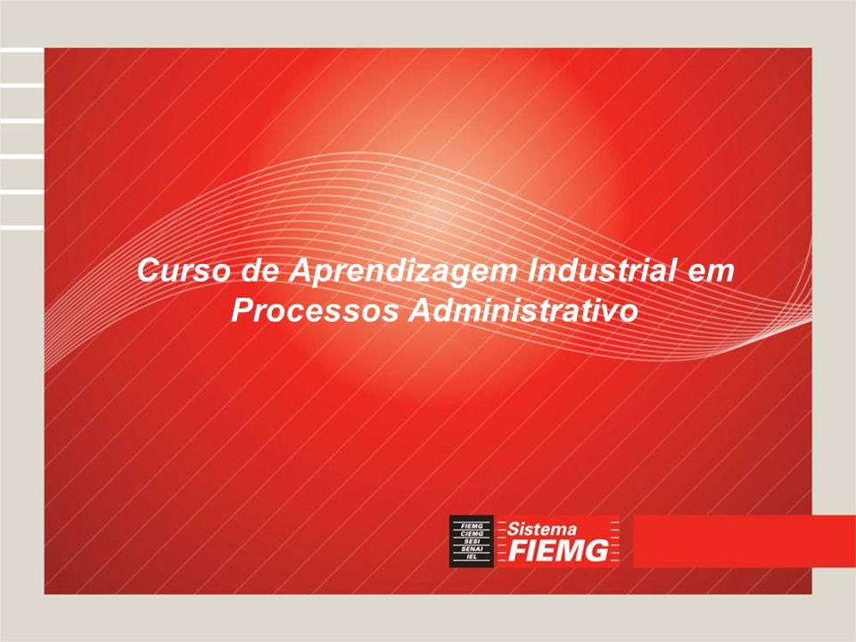 Curso de Aprendizagem Industrial em Processos Administrativo