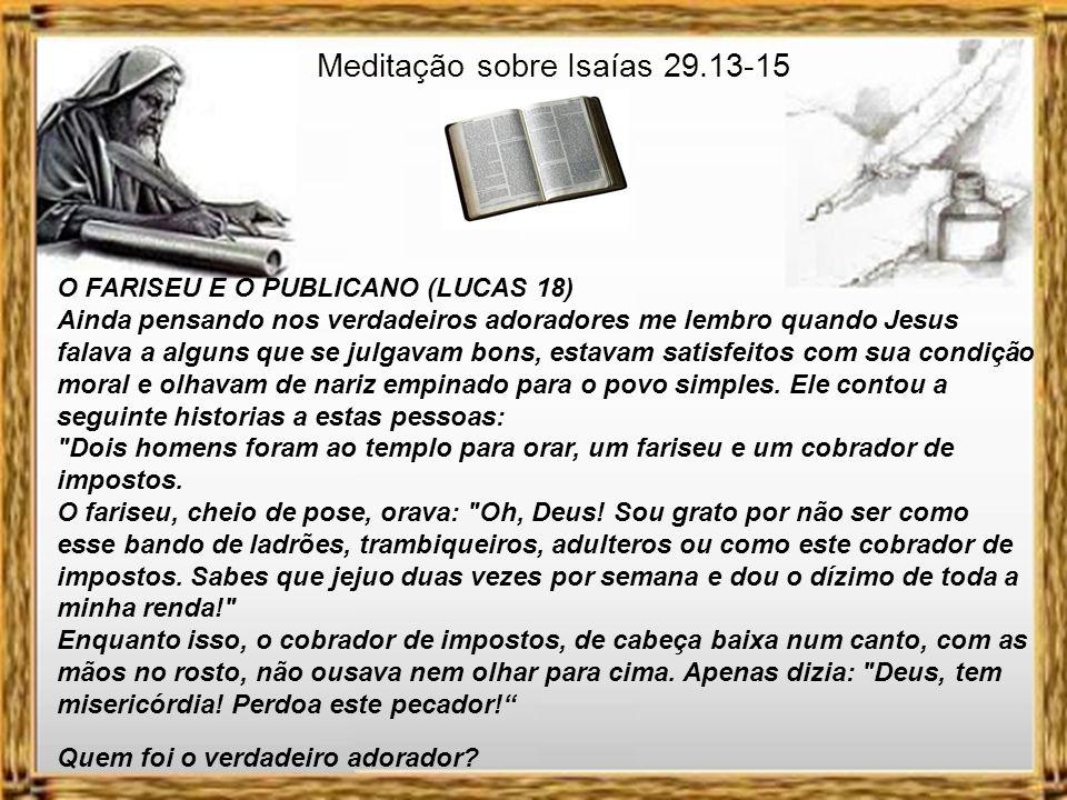 Meditação sobre Isaías 29.13-15 MULHER SAMARITANA.