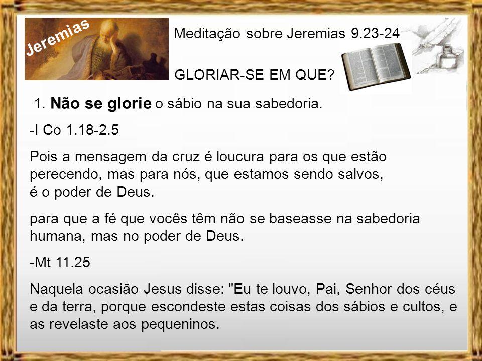 Jeremias Assim diz o Senhor: