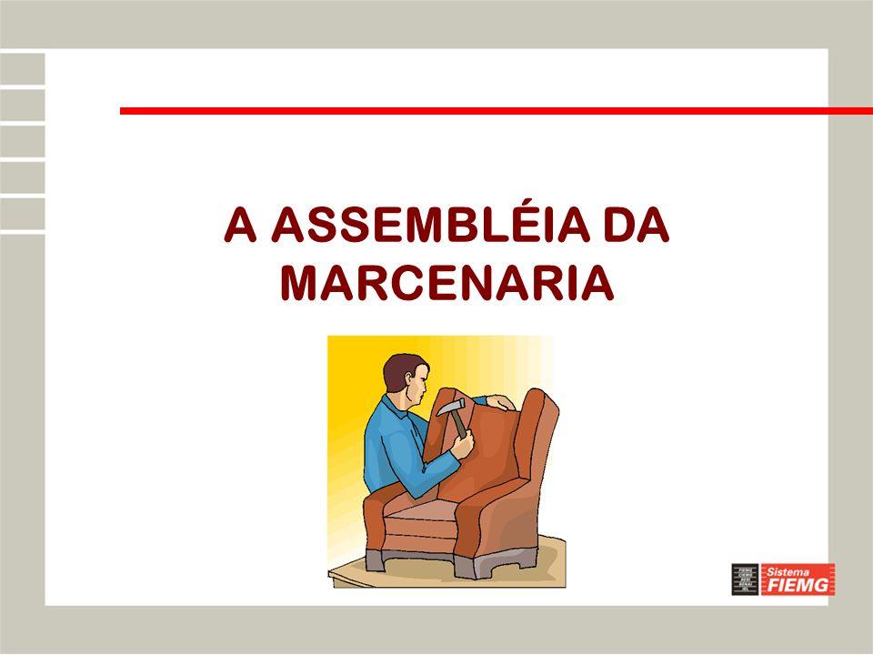 A ASSEMBLÉIA DA MARCENARIA