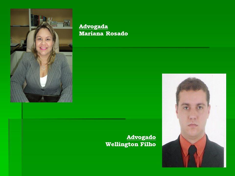 Advogada Mariana Rosado Advogado Wellington Filho